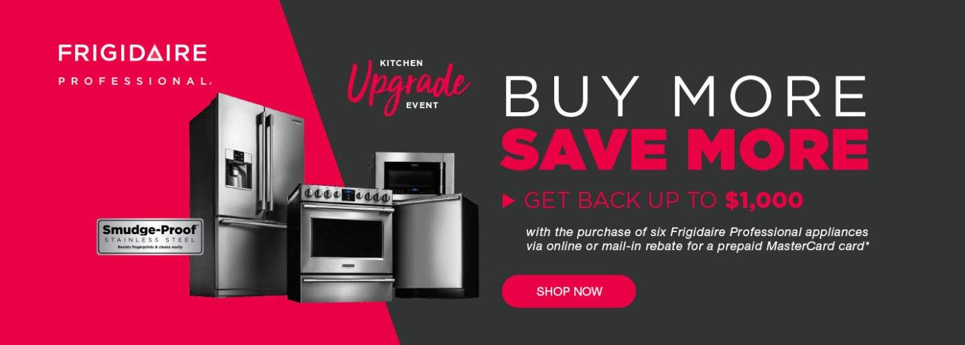 Frigidaire Professional Buy More Save More Dec 2019